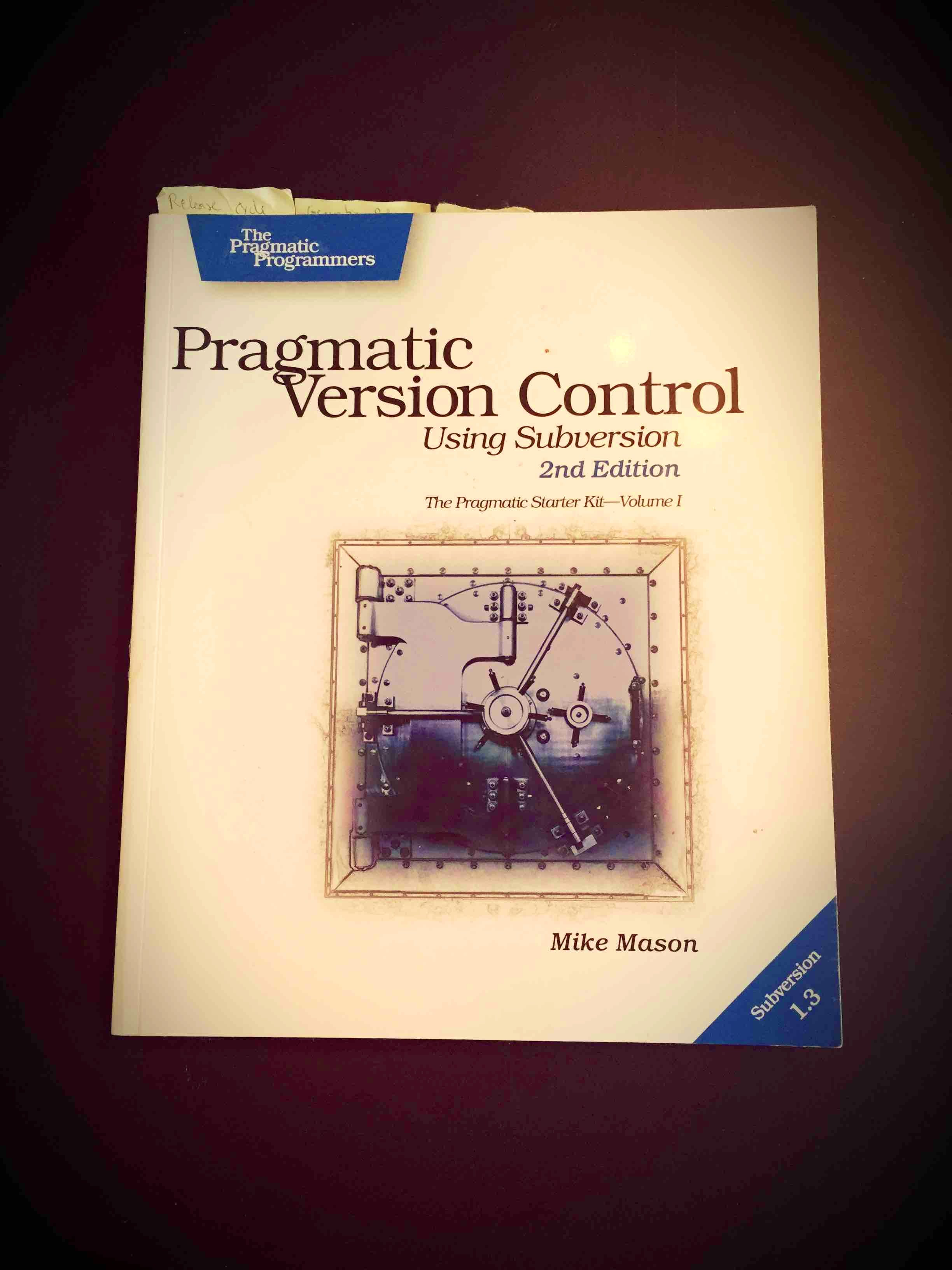 Pragmatic Version Control w/ Subversion
